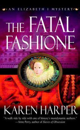 Fatal Fashione (Elizabeth I Mystery Series)