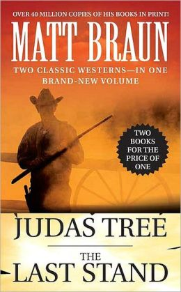 Judas Tree and The Last Stand: Two Books for the Price of One (Luke Starbuck Novel Series)