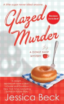 Glazed Murder (Donut Shop Mystery Series #1)