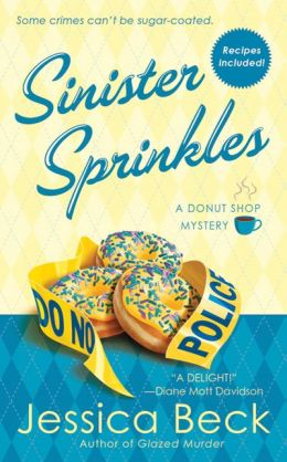 Sinister Sprinkles (Donut Shop Mystery Series #3)