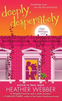 Deeply, Desperately (Lucy Valentine Series #2)