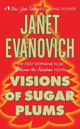 Visions of Sugar Plums (Stephanie Plum Series)