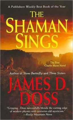 Shaman Sings (Charlie Moon Series #1)