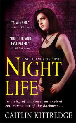Night Life (Nocturne City Series #1)