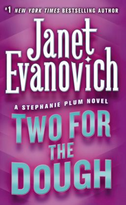 Two for the Dough (Stephanie Plum Series #2)