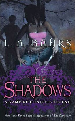 The Shadows (Vampire Huntress Legend Series #11)
