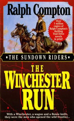 The Winchester Run (Sundown Riders Series #3)
