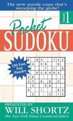 Pocket Sudoku Presented by Will Shortz, Volume 1: 150 Fast, Fun Puzzles