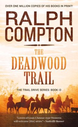 The Deadwood Trail (Trail Drive Series #12)