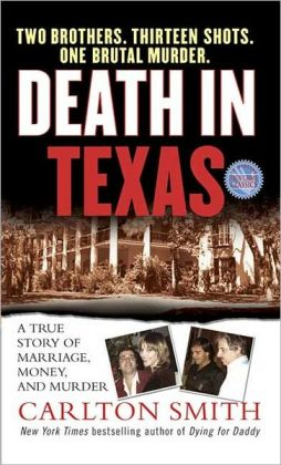 Death in Texas (St. Martin's True Crime Library Series)