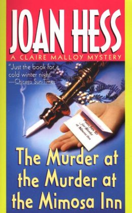 The Murder at the Murder at the Mimosa Inn (Claire Malloy Series #2)