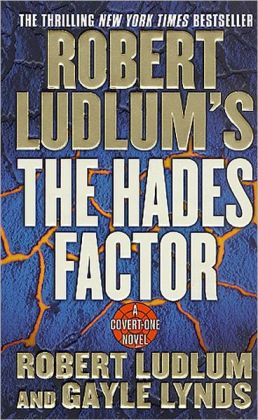 Robert Ludlum's The Hades Factor (Covert-One Series #1)