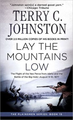 Lay the Mountains Low (Plainsmen Series, Book 15)