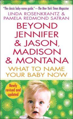 Beyond Jennifer and Jason, Madison and Montana