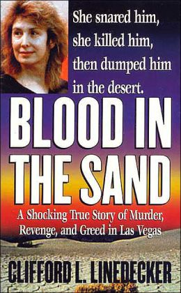 Blood in the Sand (St. Martin's True Crime Library Series)