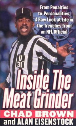 Inside the Meat Grinder: An NFL Official's Life in the Trenches