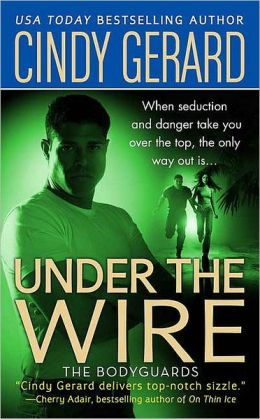 Under the Wire (Bodyguards Series #5)