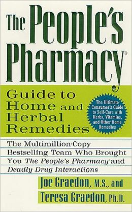 People's Pharmacy® Guide to Home and Herbal Remedies