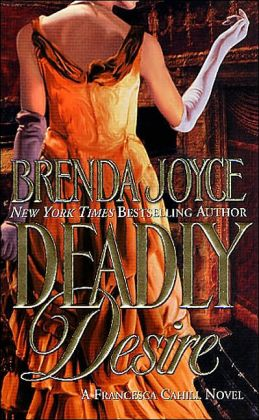 Deadly Desire (Francesca Cahill Series #4)