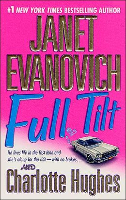 Full Tilt (Janet Evanovich's Full Series #2)