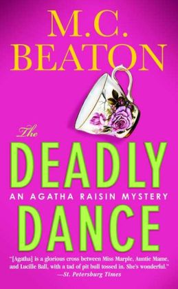 The Deadly Dance (Agatha Raisin Series #15)