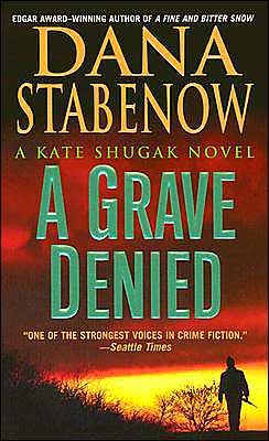 A Grave Denied (Kate Shugak Series #13)