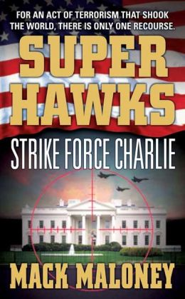 Superhawks: Strike Force Charlie
