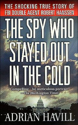 Spy Who Stayed Out in the Cold
