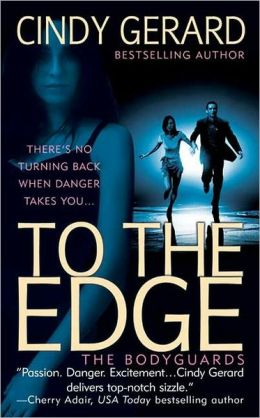 To the Edge (Bodyguards Series #1)