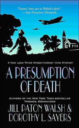 A Presumption of Death (Lord Peter Wimsey/Harriet Vane Series)