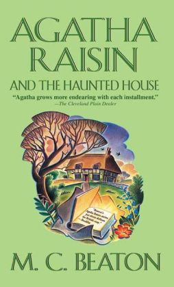 Agatha Raisin and the Haunted House (Agatha Raisin Series #14)