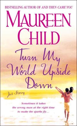 Turn My World Upside Down: Jo's Story (Marconi Sisters Series)