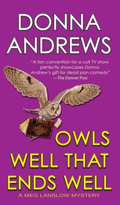 Owls Well that Ends Well (Meg Langslow Series #6)
