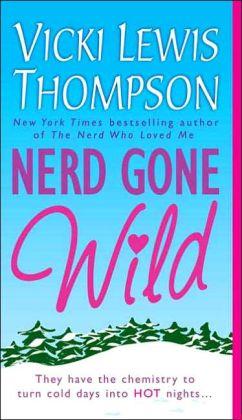 Nerd Gone Wild (Nerd Series #3)