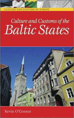 Culture and Customs of the Baltic States