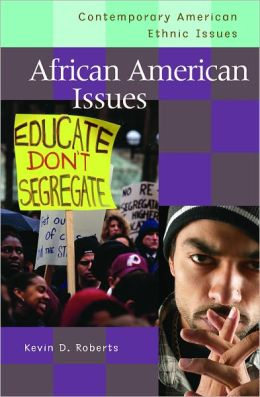 African American Issues (Contemporary American Ethnic Issues Series)