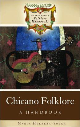 Chicano Folklore: A Handbook
