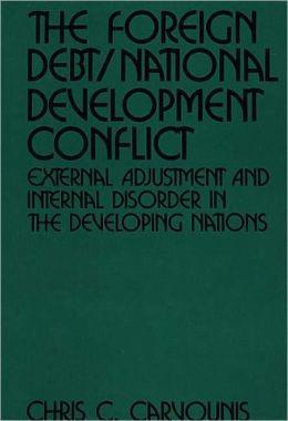 Foreign Debt/National Development Conflict