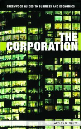 Corporation (Greenwood Guides to Business and Economics Series)