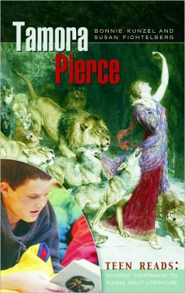 Tamora Pierce: Teen Reads: Student Companions to Young Series