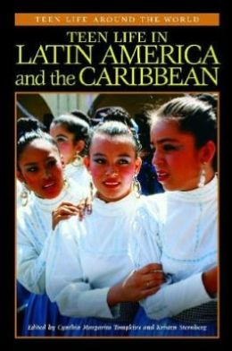 Teen Life in Latin America and the Caribbean