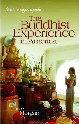 Buddhist Experience in America