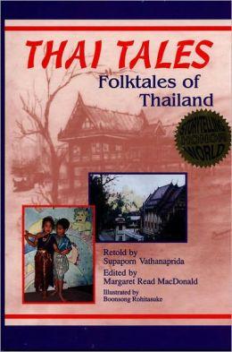 Thai Tales: Folktales of Thailand