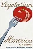 Vegetarian America: A History