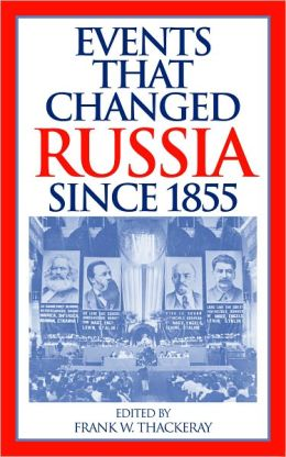 Events That Changed Russia since 1855