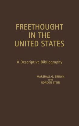 Freethought in the United States: A Descriptive Bibliography