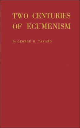Two Centuries Of Ecumenism