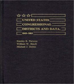 United States Congressional Districts and Data, 1843-1883.