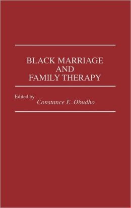 Black Marriage And Family Therapy