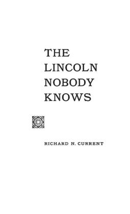 The Lincoln Nobody Knows.